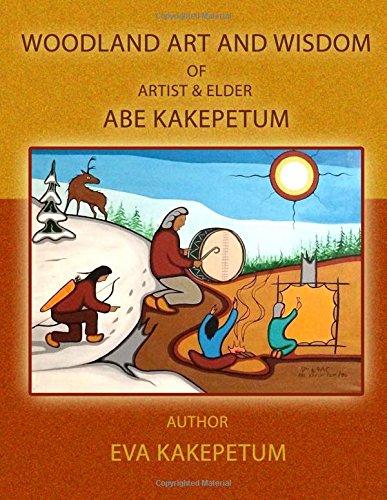 Woodland Art and Wisdom of Artist and Elder Abe Kakepetum pdf epub