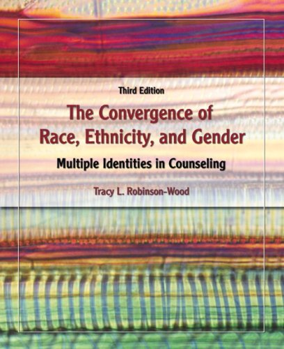 The Convergence Of Race Ethnicity And Gender Multiple Identities In Counseling 3rd Edition