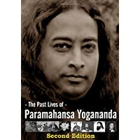 The Past Lives of Paramahansa Yogananda