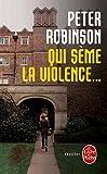 Image de Qui Seme La Violence (Ldp Policiers) (French Edition)
