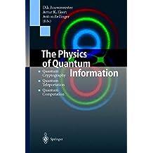 The Physics of Quantum Information: Quantum Cryptography, Quantum Teleportation, Quantum Computation