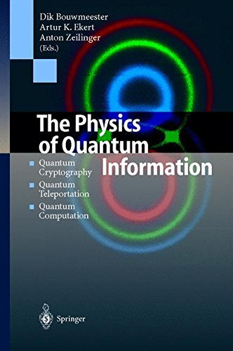 Download The Physics of Quantum Information: Quantum Cryptography, Quantum Teleportation, Quantum Computation Pdf