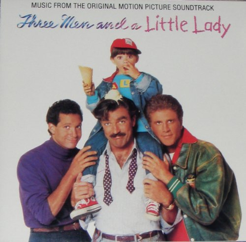 Three Men and a Little Lady (Three Men And A Little Baby Soundtrack)