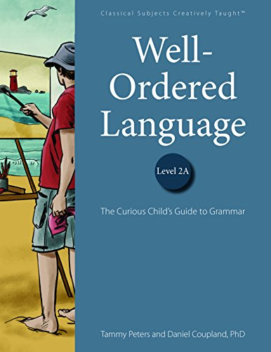 Well-Ordered Language Level 2A: The Curious Child's Guide to Grammar