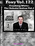 Crushing 1.d4- The Dzindzi Indian Vol.2