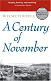 img - for A Century of November: A Novel (Michigan Literary Fiction Awards) book / textbook / text book