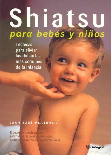 Amazon.com: Shiatsu Para Bebes y Ninos (Spanish Edition ...