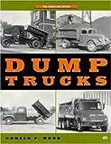 Dump Trucks, Donald F. Wood, 0760308675