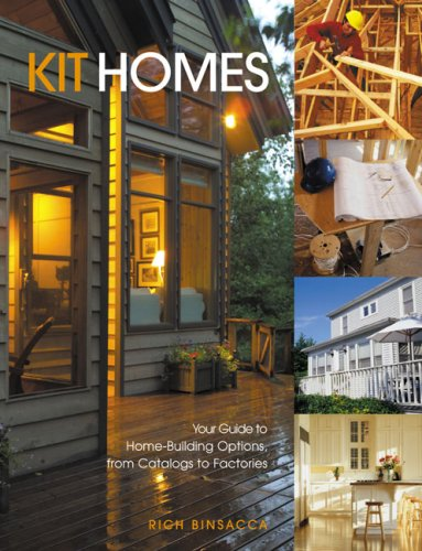 Kit Homes: Your Guide to Home-Building Options, from Catalogs to Factories