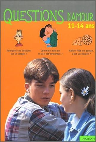 Questions d'amour : 11-14 ans pdf ebook