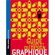 GUIDE COMPLET DU DESIGN GRAPHIQUE