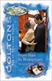 From Boss To Bridegroom (The Coltons)