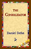The Consolidator, Daniel Defoe, 1595406204