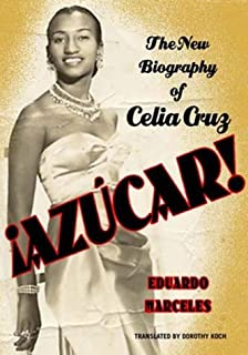 Azucar! the Celia Cruz Biography