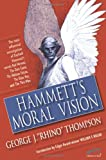 img - for Hammett's Moral Vision: The Most Influential In-Depth Analysis of Dashiell Hammett's Novels Red Harvest, The Dain Curse, The Maltese Falcon, The Glass Man (The Ace Performer Collection series) book / textbook / text book