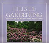 Hillside Gardening, William L. Douglas, 0671602403