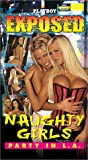 Playboy Exposed : Naughty Girls Party in L.A.