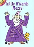 Little Wizards Mazes, Becky Radtke, 0486429989