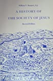A History of the Society of Jesus, Bangert, 0912422742