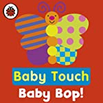 Baby Touch: Baby Bop! |  Ladybird