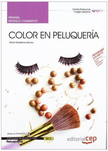 Descargar Libro Manual Color En Peluquería. Certificados De Profesionalidad Alicia Gobierno Alonso