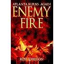 Enemy Fire: Atlanta Burns Again