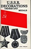 U. S. S. R. - Decorations, Orders and Medals, Marian Furlan, 092975719X