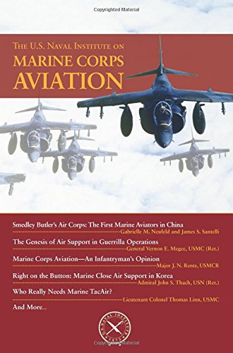 The U.S. Naval Institute on Marine Corps Aviation (Chronicles)