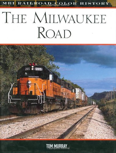 (The Milwaukee Road (MBI Railroad Color History) )