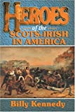 Heroes of the Scots-Irish, Billy Kennedy, 184030085X