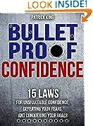 Bulletproof Confidence