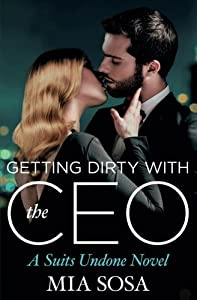 Getting Dirty with the CEO (Suits Undone)