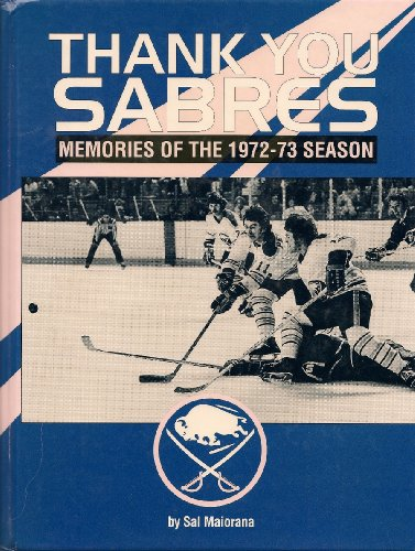 Thank You Sabres - The Story of the 1972-73 Buffalo Sabres