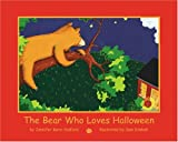 The Bear Who Love Halloween, Jennifer Karin Sidford, 0974709514