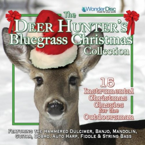 The Deer Hunter's Bluegrass Christmas ()
