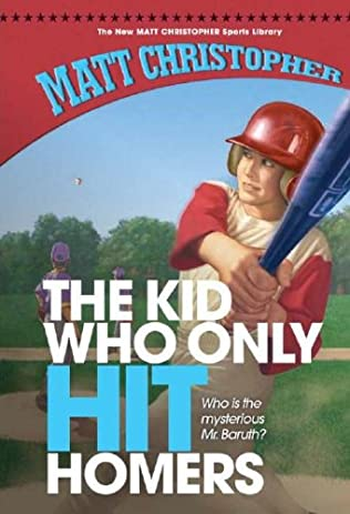 book cover of The Kid Who Only Hit Homers