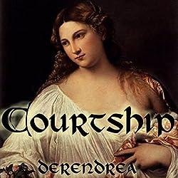 Courtship: Medieval Erotica