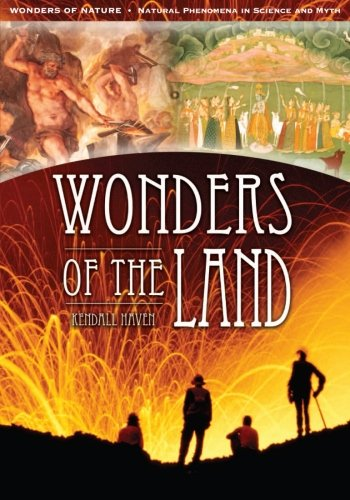Wonders of the Land (Wonders of Nature: Natural Phenomena in Science and Myth)