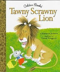 The Tawny Scrawny Lion
