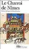 Le Charroi de Nîmes : Chanson de geste du Cycle de Guillaume d'Orange