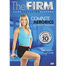 Firm: Body Sculpting System 2: Complete Aerobics & Weight Training