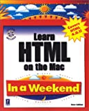 Learn HTML on the Mac in a Weekend, Steven E. Callihan, 0761530096