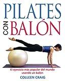 Pilates Con Balón, Colleen Craig, 0892816945