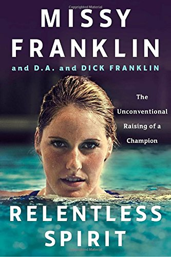 Relentless Spirit  The Unconventional Raising Of A Champion