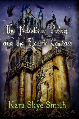 (The Nebulizer Potion and the Electric Compass (The Vampire DeAngeliuson) (Volume)