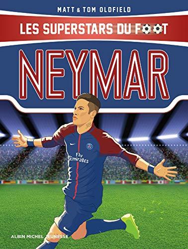 Neymar : Les Superstars du foot por Matt Oldfield
