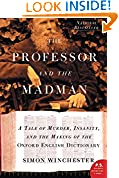 #9: The Professor and the Madman: A Tale of Murder, Insanity, and the Making of the Oxford English Dictionary