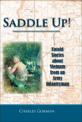 SADDLE UP!: Untold Stories about Vietnam from an Army - Jack Gorman
