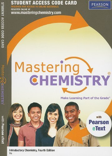 MasteringChemistry with Pearson eText -- Standalone Access Card -- for Introductory Chemistry (4th Edition) (MasteringChemistry (Access Codes)) by Nivaldo J. Tro (2011-01-16)