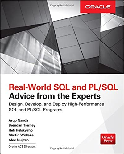 Real world sql and plsql advice from the experts arup nanda real world sql and plsql advice from the experts arup nanda brendan tierney heli helskyaho martin widlake 9781259640971 amazon books fandeluxe Choice Image